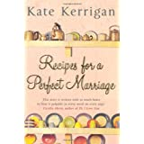 Recipes For A Perfect Marriageby Kate Kerrigan
