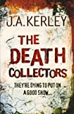 Jack Kerley The Death Collectors (Carson Ryder, Book 2)