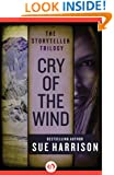 Cry of the Wind (The Storyteller Trilogy Book 2)