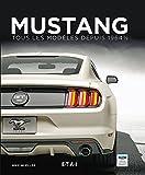 Mustang : Tous les modèles depuis 1964, Tome 1