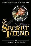 The Secret Fiend: The Boy Sherlock Holmes, His 4th Case