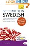 Get Started in Swedish: A Teach Yours...