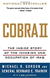img - for Cobra II: The Inside Story of the Invasion and Occupation of Iraq book / textbook / text book