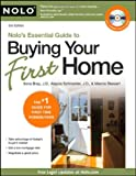 Nolo&#39;s Essential Guide to Buying Your First Home