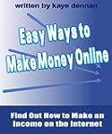 Easy Ways to  Make Money Online: Find...