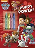 Puppy Power! (Paw Patrol) (Color Plus Chunky Crayons)