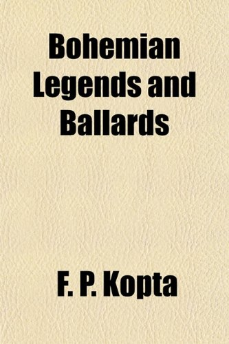 Bohemian Legends and Ballards