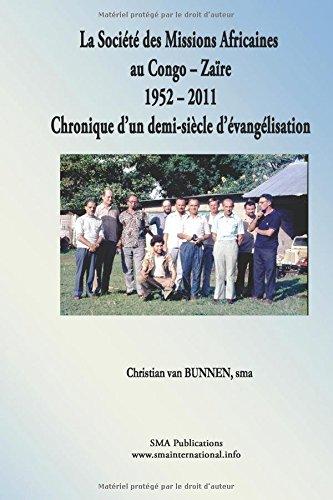 La Société des Missions Africaines au Congo-Zaïre 1952 - 2011