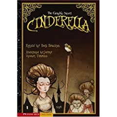 Cinderella: The Graphic Novel (Graphic Spin (Quality Paper)) by Beth Retold by: Bracken and Jeffrey Stewart Timmins