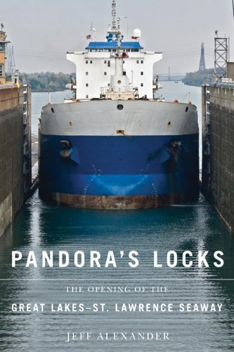 Buy Pandora s Locks The Opening of the Great Lakes-St Lawrence Seaway087013860X Filter