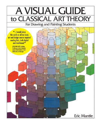 A Visual Guide To Classical Art Theory by Eric Mantle ebook deal