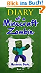 Diary of a Minecraft Zombie Book 6: C...