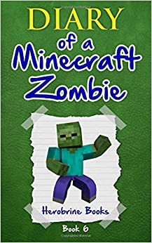 Minecraft Zombie Book 6: Zombie Goes To Camp (An Unofficial Minecraft
