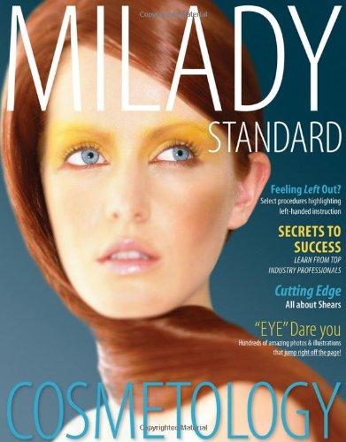 Milady Standard Cosmetology 2012 (Milady's Standard...