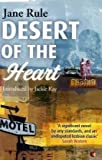 Desert of the Heart. Jane Rule (184408678X) by Rule