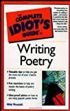 Complete Idiots Guide to Writing Poetry