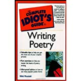 Complete Idiot's Guide to Writing Poetry ~ Nikki Moustaki