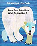 Polar Bear, Polar Bear, What Do You Hear? (0241132460) by Martin, Bill