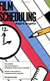 img - for By Ralph S. Singleton Film Scheduling: Or, How Long Will It Take to Shoot Your Movie? (2e) book / textbook / text book