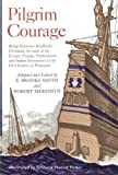 Pilgrim Courage (0316800457) by Smith, E. Brooks