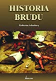 img - for Historia brudu book / textbook / text book