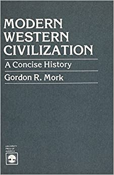 development of modern western civilization The earliest civilizations which influenced the development of western culture were those of mesopotamia the area of the tigris–euphrates river system, largely corresponding to modern-day iraq, northeastern syria, southeastern turkey and southwestern iran: the cradle of civilization.