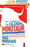 The Global Minotaur: America, Europe...
