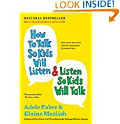 Adele Faber (Author), Elaine Mazlish (Author)  (508)  Download:   $9.99  2 used & new from $9.99