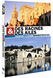 Des racines et des ailes : Avignon
