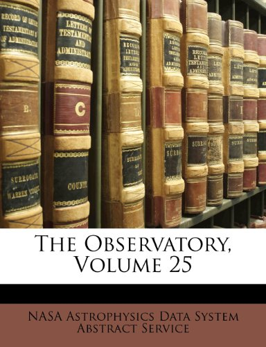 The Observatory, Volume 25