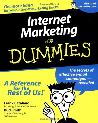 Internet Marketing For Dummies (For Dummies (Computers))
