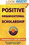 Positive Organizational Scholarship:...