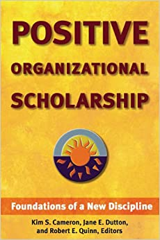 positive organizational scholarship Positive organizational scholarship (pos) is an umbrella concept used to  emphasize what elevates and what is inspiring to individuals and.