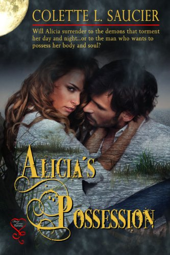 Book: Alicia's Possession by Colette L. Saucier