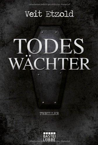 Buchseite und Rezensionen zu 'Todeswächter: Thriller' von Veit Etzold