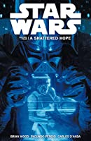 Star Wars - A Shattered Hope (Vol. 4) (Star Wars 4)