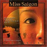 Miss Saigon the Musical Miss Saigon