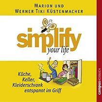 Simplify Your Life Küche Keller Kleiderschrank