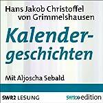 Kalendergeschichten | Hans Jakob Christoffel von Grimmelshausen