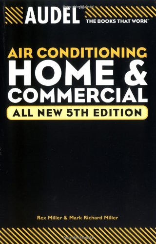 Audel Air Conditioning Home and Commercial (Audel Technical Trades Series)
