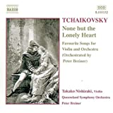Tchaikovsky: None but the Lonely Heart