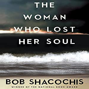 The Woman Who Lost Her Soul Audiobook
