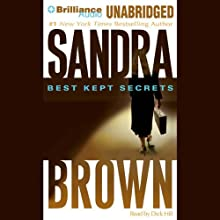 Best Kept Secrets (       UNABRIDGED) by Sandra Brown Narrated by Dick Hill