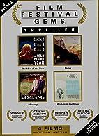 Film Festival Gems: Thriller by Ffg:…