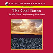 The Coal Tattoo: A Novel | [Silas House]
