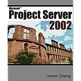 Microsoft® Project Server 2002
