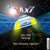 Verfolgt (Taxi 359, 2) | Thomas Tippner