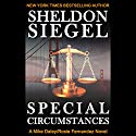 Special Circumstances: Mike Daley/Rosie Fernandez Legal Thriller, Book 1 Audiobook by Sheldon Siegel Narrated by Tim Campbell