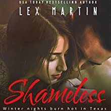 Shameless Audiobook by Lex Martin Narrated by Stephen Dexter, Brooke Bloomingdale