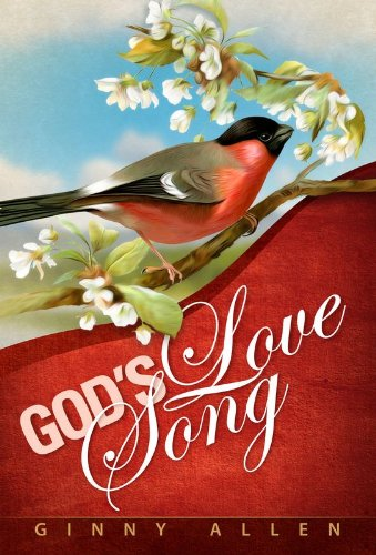 God's Love Song, by Ginny Allen